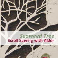 Seaweed Tree - Scroll Sawing with Alder