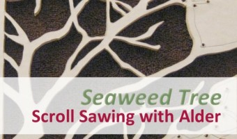 Scroll Sawing with Alder on Left Seaweed Tree