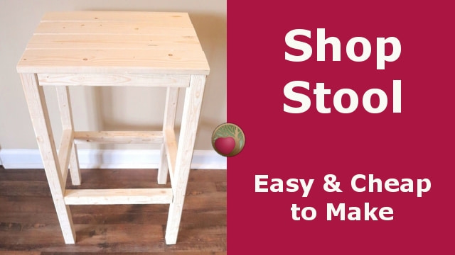 Shop stool that's easy and cheap to make